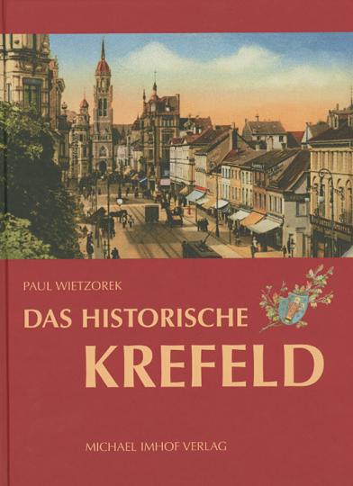 Das historische Krefeld.