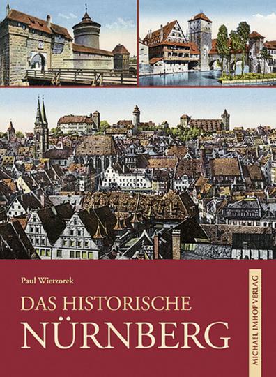 Das Historische Nürnberg.