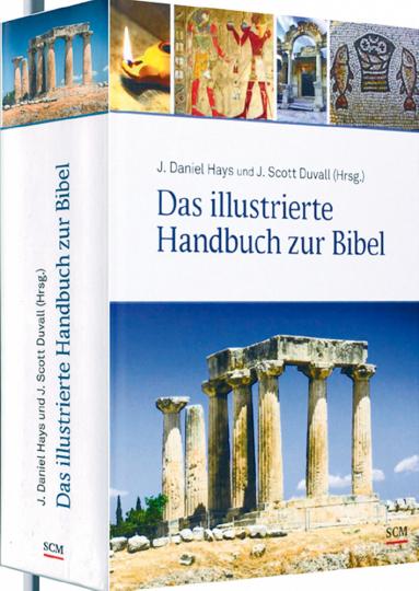Das illustrierte Handbuch zur Bibel - Hintergründe zum Buch der Bücher