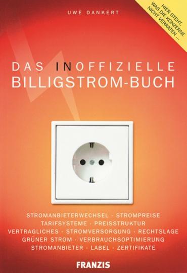 Das inoffizielle Billigstrom-Buch