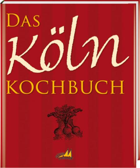 Das Köln Kochbuch.