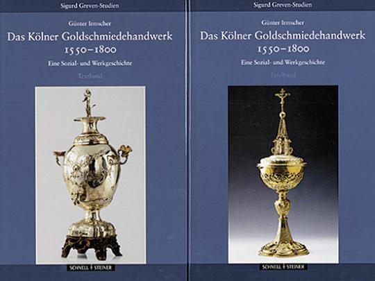 Das Kölner Goldschmiedehandwerk 1550 - 1800, Band I und II. Eine Sozial- und Werkgeschichte.