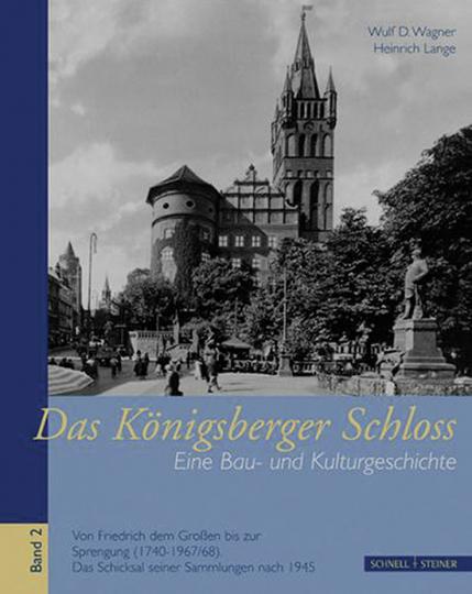 Das Königsberger Schloss. Bd. 2.