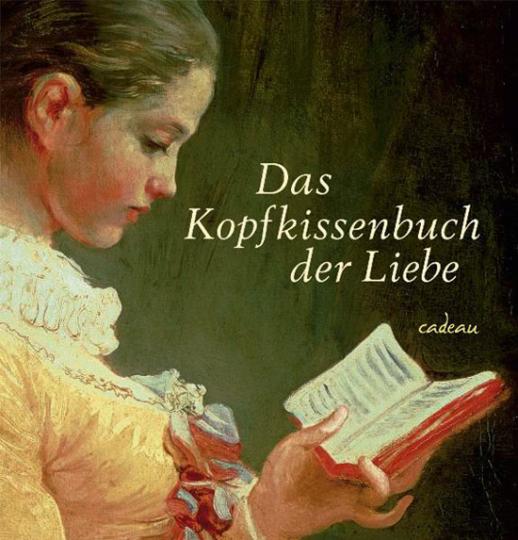 Das Kopfkissenbuch der Liebe.