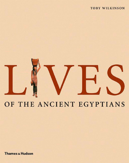 Das Leben der Alten Ägypten. Lives of the Ancient Egyptians. Pharaohs, Queens, Courtiers and Commoners.