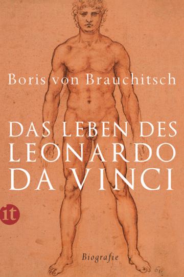 Das Leben des Leonardo da Vinci. Eine Biografie.