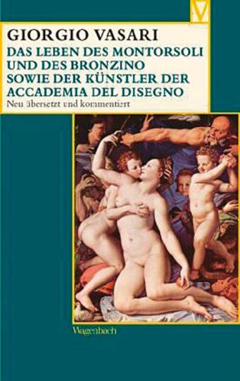 Das Leben des Montorsoli und des Bronzino sowie der Künstler der Accademia del Disegno.