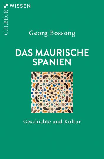 Das Maurische Spanien. Geschichte und Kultur.