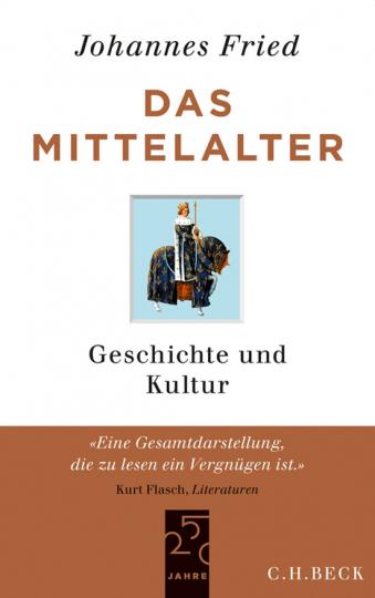 Das Mittelalter. Geschichte und Kultur.