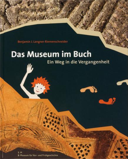 Das Museum im Buch. Ein Weg in die Vergangenheit.