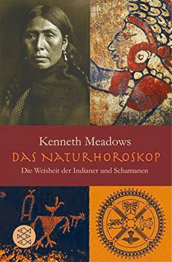 Das Natur-Horoskop - Die Weisheit der Indianer und Schamanen
