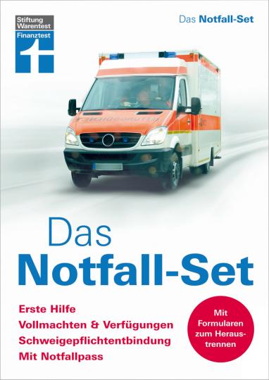 Das Notfall-Set. Erste Hilfe, Vollmachten & Verfügungen, Schweigepflicht-Entbindung, Notfall-Pass.