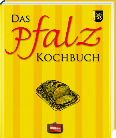 Das Pfalz Kochbuch.
