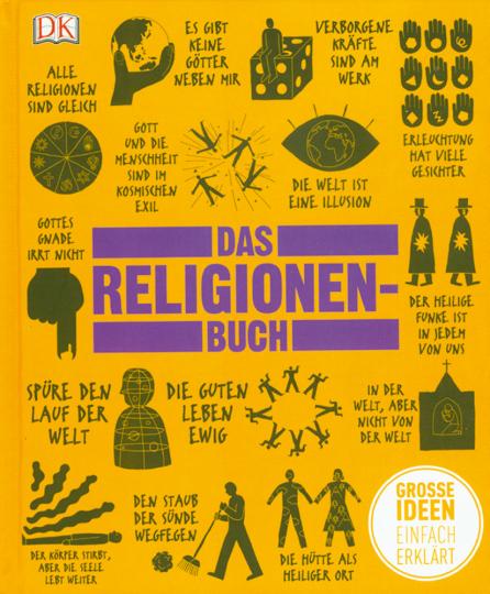 Das Religionen-Buch - Große Ideen einfach erklärt