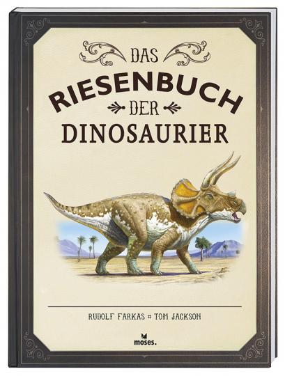 Das Riesenbuch der Dinosaurier.