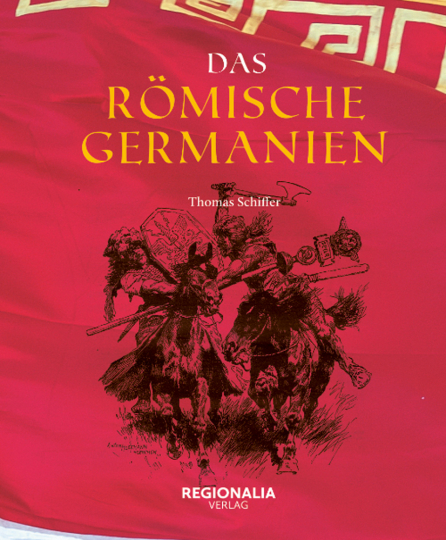 Das römische Germanien.