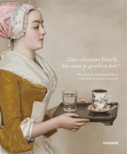 »Das schönste Pastell, das man je gesehen hat.« Das Schokoladenmädchen von Jean Étienne Liotard in der Dresdner Gemäldegalerie.