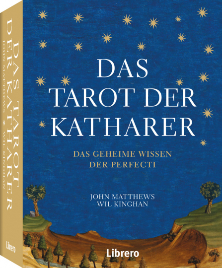 Das Tarot der Katharer. Das Geheime Wissen der Perfecti.