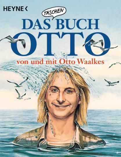 Das Taschenbuch Otto - von und mit Otto Waalkes.