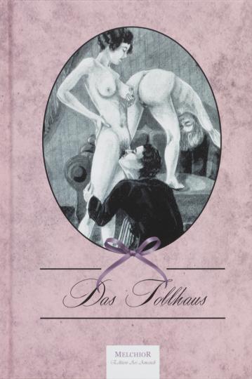 Das Tollhaus. Reprint der Originalausgabe von 1925.