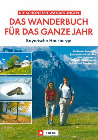 Das Wanderbuch für das ganze Jahr - Bayerische Hausberge