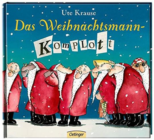 Das Weihnachtsmannkomplott.