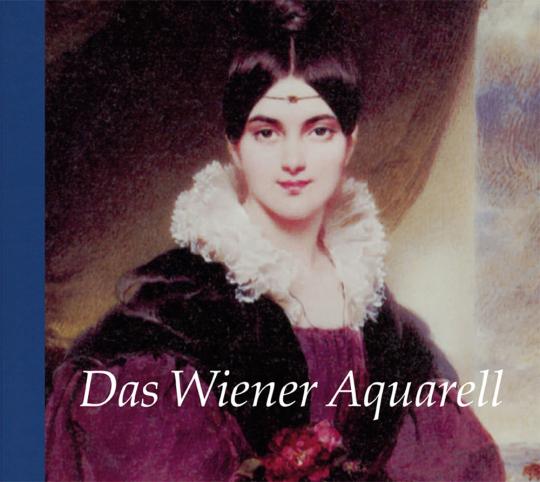 Das Wiener Aquarell.