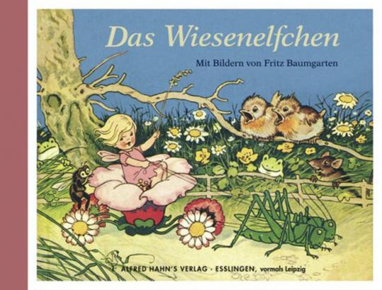 Das Wiesenelfchen - Mit Bildern von Fritz Baumgarten