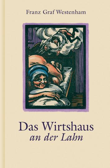 Das Wirtshaus an der Lahn. Reprint 1920.