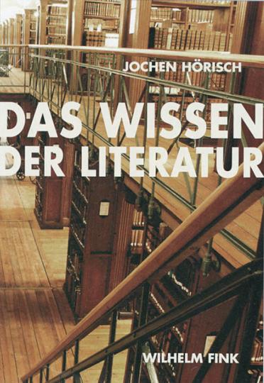 Das Wissen der Literatur.