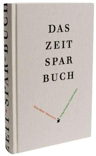 Das Zeitsparbuch. Ein immerwährendes Kalenderbuch.
