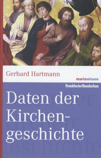 Daten der Kirchengeschichte.