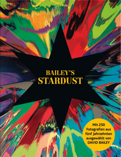 David Bailey's Stardust. Fotografien.