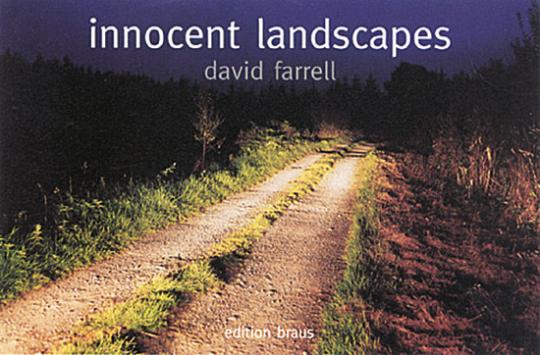 David Farrell - Innocent Landscapes