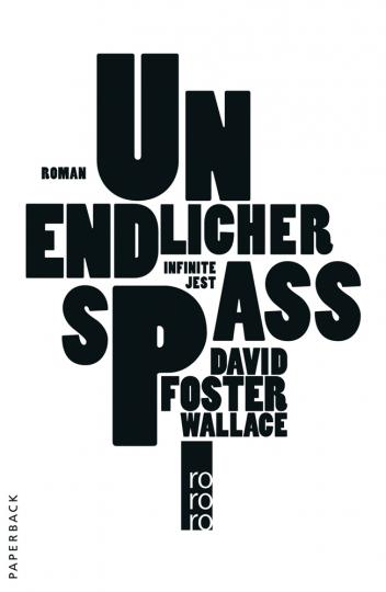 David Foster Wallace. Unendlicher Spaß.