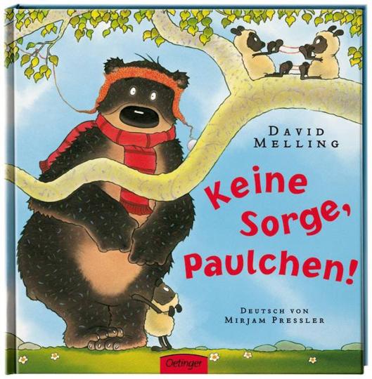 David Melling. Keine Sorge, Paulchen!