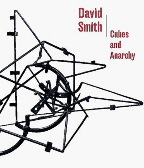 David Smith. Cubes and Anarchy.