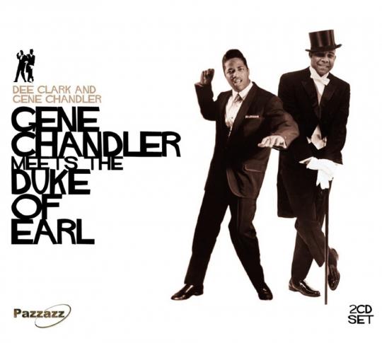 Dee Clark, Gene Chandler. Gene Chandler Meets The Duke Of Earl. 2 CDs.