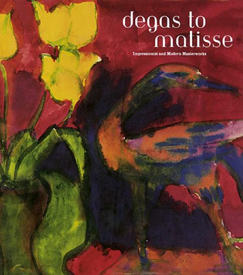degas to matisse - Impressionist and Modern Masterworks