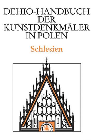 Dehio- Handbuch der Kunstdenkmäler in Polen. Schlesien.