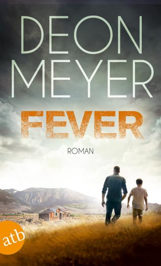 Deon Meyer. Fever. Roman.