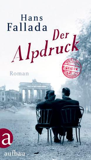 Der Alpdruck. Roman.