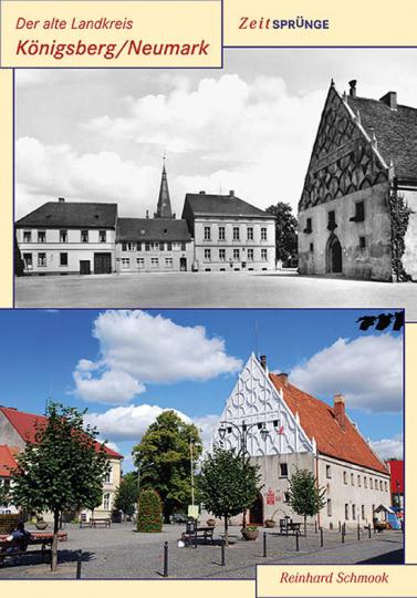 Der alte Landkreis Königsberg Neumark.