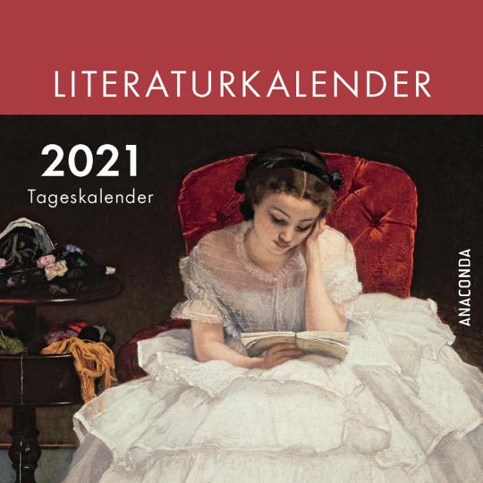 Der Anaconda Literaturkalender 2021. Tageskalender.