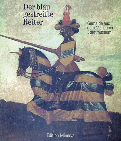 Der blau gestreifte Reiter. Gemälde aus dem Münchner Stadtmuseum.