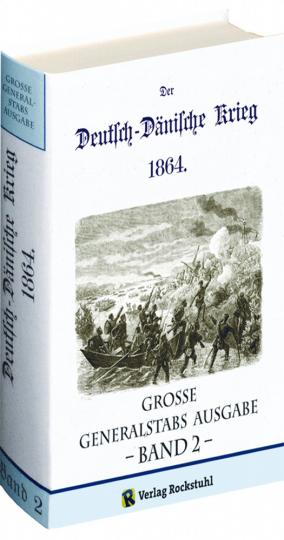 Der Deutsch-Dänische Krieg 1864 - Band 2