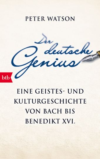 Der deutsche Genius - Eine Geistes- und Kulturgeschichte von Bach bis Benedikt XVI.