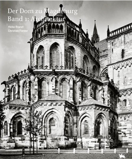 Der Dom zu Magdeburg. 2 Bände.