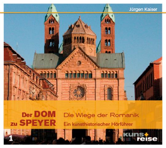 Der Dom zu Speyer. Die Wiege der Romanik. CD.