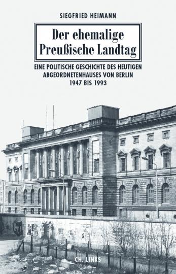 Der ehemalige Preußische Landtag